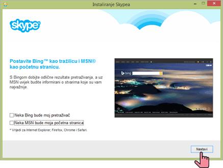 Instaliranje Skype-a - Postavke za Bing i MSN